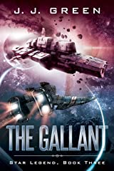 The Gallant (Star Legend Book 3) Kindle Edition
