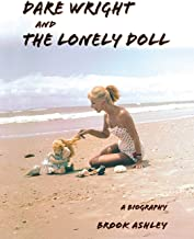 Dare Wright And The Lonely Doll