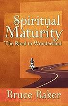 Spiritual Maturity: The Road to Wonderland