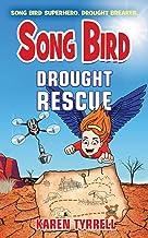 Drought Rescue (Song Bird)