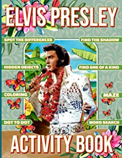 Elvis Presley Activity Book: Premium Unofficial One Of A Kind, Find Shadow, Word Search, Hidden Objects, Coloring, Maze, D...