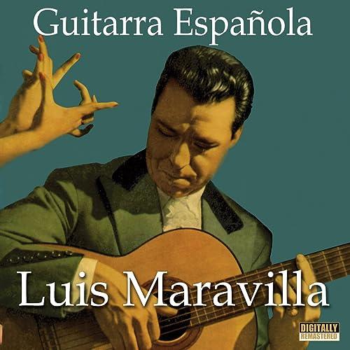 Guitarra Española de Luis Maravilla en Amazon Music - Amazon.es
