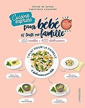 Livres Cuisine express pour bébé et toute ma famille: 100 recettes + 400 déclinaisons PDF