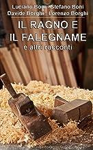 Il ragno e il falegname (Il Gigante racconta Vol. 1) (Italian Edition)