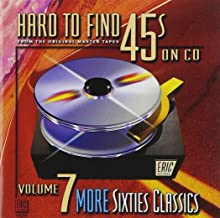 Hard To Find 45s on Volume 7: More 60's Classics