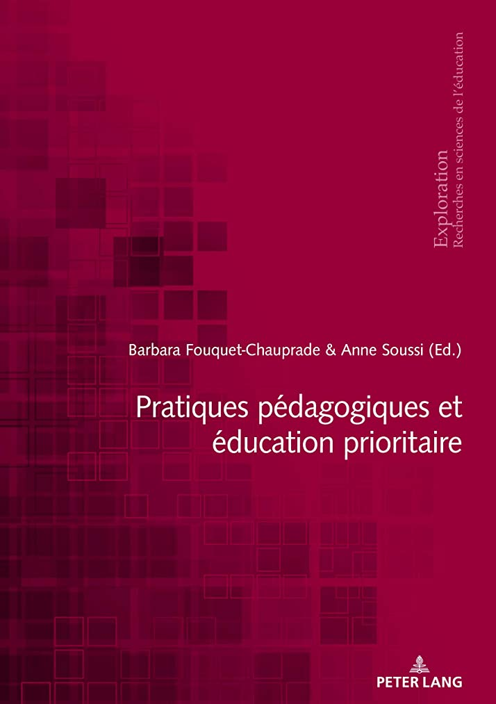 会話ビデオ更新Pratiques pédagogiques et éducation prioritaire (Exploration t. 185) (French Edition)