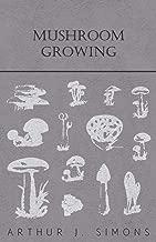 Best mushroom growing books Reviews