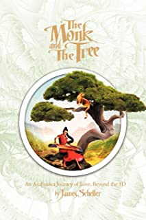 The Monk and the Tree: An Ayahuasca Journey of Love Beyond the 3D
