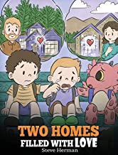 Two Homes Filled with Love: A Story about Divorce and Separation (37) (My Dragon Books)