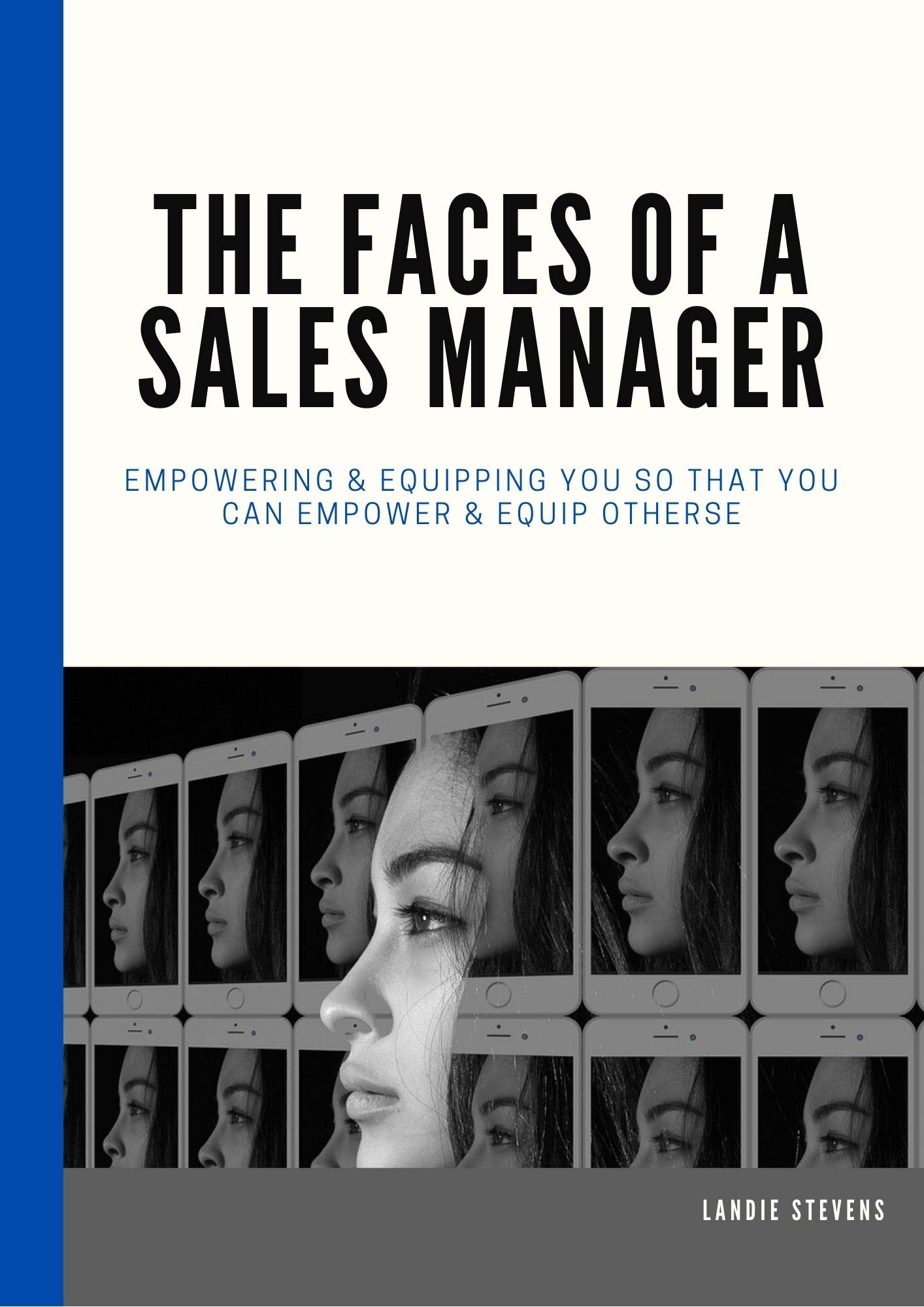 The Faces of a Sales Manager
