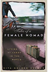 Tales of a Female Nomad Kindle Edition