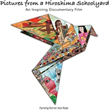 Pictures from a Hiroshima Schoolyard