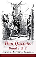Don Quijote: Band 1 & 2: Der sinnreiche Junker Don Quijote von der Mancha (German Edition)