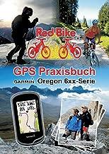 GPS Praxisbuch Garmin Oregon 6xx-Serie: Praxis- und