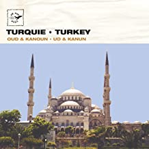 Turquie - Turkey: Ud, Oud & Kanoun (Air Mail Music Collection)