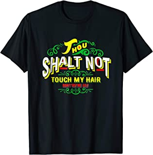 Thou Shalt Not Touch My Hair