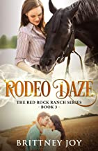 Rodeo Daze (Red Rock Ranch, book 3)