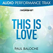 Best paul baloche this is love Reviews