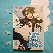 Light Novel Kuma Kuma Kuma Bear 1 Paperback or Softback Vol