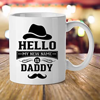 Baby Shower Gift for New Dad, Funny Hello My New Name is Daddy Mug Fathers Day Baby Announcement Gift Baby Shower for Expecting Parents, Father To Be and New Dads Men Ceramic Coffee Mug Tea Cup, 11 Oz