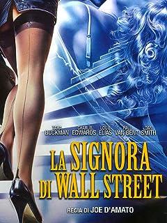 La Signora di Wall Street