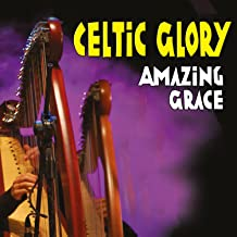 Celtic Glory, Amazing Grace