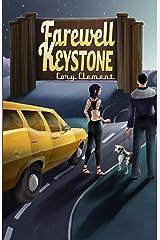 Farewell Keystone Kindle Edition