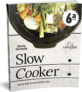 Slow cooker. Recetas para olla de cocción lenta (LAROUSSE