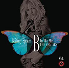 Best britney spears b in the mix the remixes vol 2 Reviews