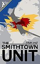 The Smithtown Unit
