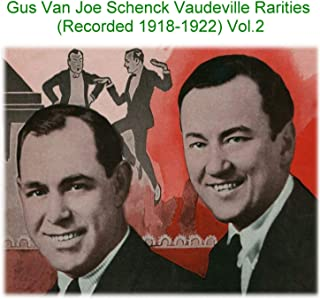 I Always Think I'm Up in Heaven When I'm Down in Dixieland Vaudeville Vocal (Recorded 1918)