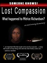 Lost Compassion: What happened to Mitrice Richardson?
