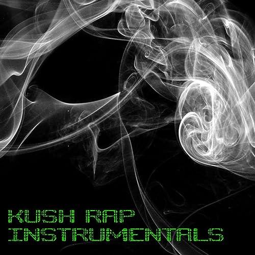 96ee91f1dc Kush Rap Instrumentals: Hip Hop Beats, Rap Instrumentals, Freestyle Beats, Boom  Bap