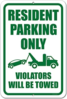 Honey Dew Gifts No Parking Sign, Resident Parking Only Violators Will be Towed 12 inch by 18 inch Metal Aluminum Private Parking Sign, Made in USA