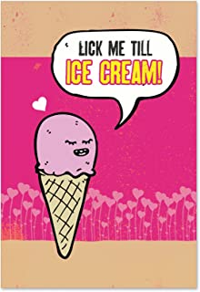 NobleWorks, Ice Cream - Hilarious Pun Valentine's Day Greeting Card with Envelope 2219