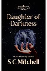 Daughter of Darkness (Heavenly War Book 2) Kindle Edition