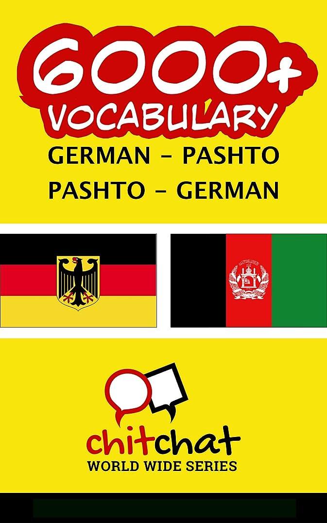 ブロー欠如相対サイズ6000+ German - Pashto Pashto - German Vocabulary (German Edition)