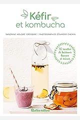Kéfir et kombucha (Cuisine bien-être) Format Kindle