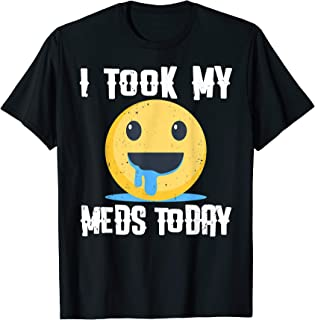 I Took My Med Today Icon Tshirt