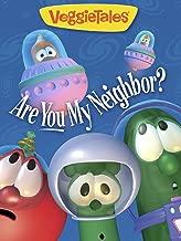VeggieTales: Are You My Neighbor?