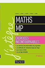 Maths MP - Exercices incontournables - 3e éd. (J'intègre) Paperback