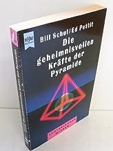 Die Geheimnisvollen Kräfte Der Pyramide