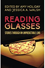 Reading Glasses: Stories Through an Unpredictable Lens Kindle Edition