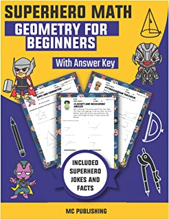 Superhero Math - Geometry for Beginners With Answer Key: Area, Perimeter, Volume, & Surface Area- Geometry Drills, Reprodu...