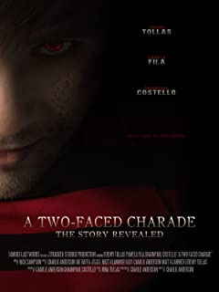 A Two-Faced Charade: The Story Revealed