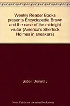 Weekly Reader Books presents Encyclopedia Brown and the case of the midnight visitor (America's Sherlock Holmes in sneakers)