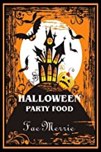 Halloween Party Food (The Flavor Fairy Collection Book 6)