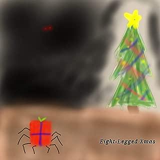 Eight-Legged Xmas [Explicit]