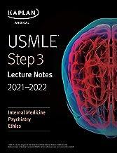 USMLE Step 3 Lecture Notes 2021-2022: Internal Medicine, Psychiatry, Ethics (USMLE Prep)
