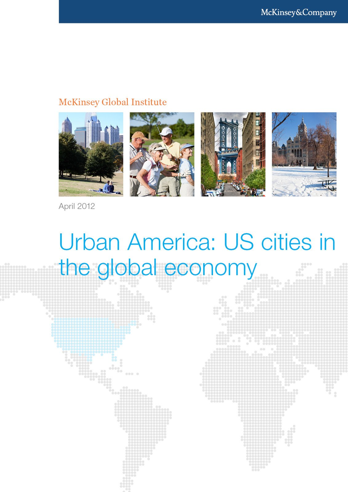 Urban America: US cities in the global economy